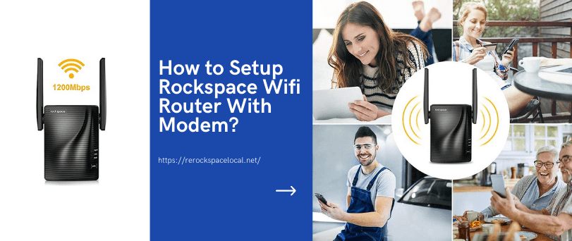 How to Setup Rockspace Wifi Router With Modem?